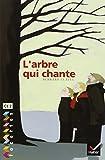 FACETTES; CE2 t.5 ; l'arbre qui chante (2218749688) by Bernard Clavel