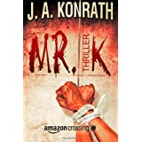 "Mr. K: Thrillervon ""J.A. Konrath"""
