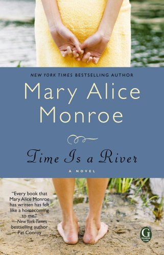 Time Is a River, Mary Alice Monroe