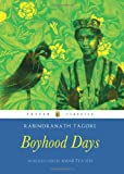 Boyhood Days (Puffin Classics) (0143330217) by Tagore, Rabindranath