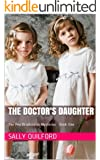 The Doctor's Daughter (The Peg Bradbourne Mysteries Book One) (English Edition)