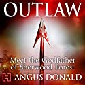 Outlaw Audiobook by Angus Donald Narrated by Graham Padden