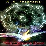 The Conjure Book | A. A. Attanasio