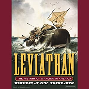 Leviathan: The History of Whaling in America | [Eric Jay Dolin]