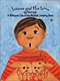 Lucas and His Loco Beans: A Tale of the Mexican Jumping Bean [Hardcover]