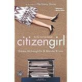 Citizen Girl ~ Emma McLaughlin