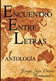 img - for Encuentro Entre Letras (Spanish Edition) book / textbook / text book