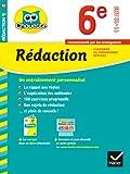 Rédaction 6e: cahier de révision et d'entraînement