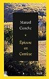 Epicure en Corr�ze (Litt�rature Fran�aise)