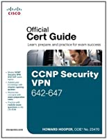 CCNP Security VPN 642-647 Official Cert Guide Front Cover
