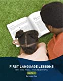 img - for First Language Lessons for the Well-Trained Mind: Level 1 (Second Edition) (First Language Lessons) by Wise, Jessie (2010) Paperback book / textbook / text book