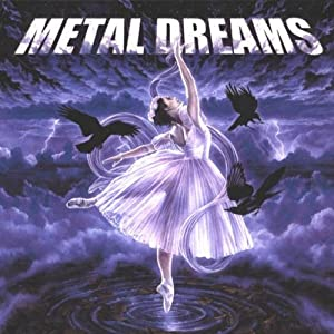 Metal Dreams