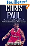 Chris Paul: The Inspiring Story of On...