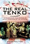 The Real Tenko: Extraordinary True St...
