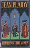Image of Epitaph for Three Women (Plantagenent saga)
