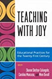 Teaching with Joy: Educational Practices for the Twenty-First Century
