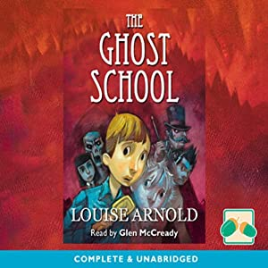 The Ghost School | [Louise Arnold]