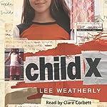 Child X | Lee Weatherly