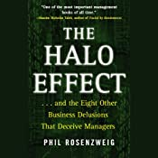 The Halo Effect: ...and the 8 Other Business Delusions That Deceive Managers | [Phil Rosenzweig]