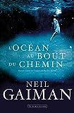 L\'océan au bout du chemin par Neil Gaiman