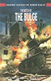 The Battle of the Bulge: Turning Back Hitler's Final Push (Graphic Battles of World War 2) (1404274227) by Cain, Bill