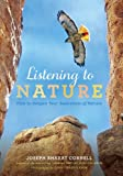img - for Listening to Nature: How to Deepen Your Awareness of Nature book / textbook / text book