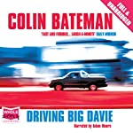 Driving Big Davie | Colin Bateman