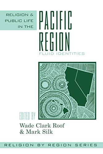 Religion and Public Life in the Pacific Region: Fluid Identities (Religion by Region)