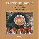 Lourdes : 20 Chants Pour Les Paroisses