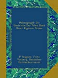 img - for Polenspiegel: Die Umtriebe Der Polen Nach Ihrer Eigenen Presse (German Edition) book / textbook / text book