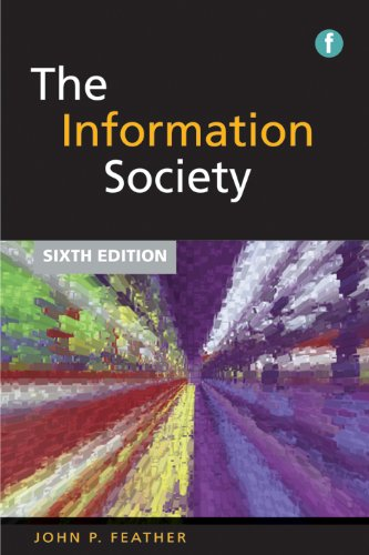 Information Society: A Study of Continuity and Change, Sixth Edition