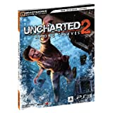 "Uncharted 2: Among Thieves Signature Series Strategy Guide (Bradygames Signature Guides)von ""BradyGames"""