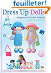 Dress Up Dolls Amigurumi Crochet Patt...