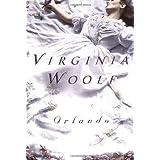 Orlando: A Biography ~ Virginia Woolf