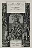 img - for British Consciousness and Identity: The Making of Britain, 1533-1707 book / textbook / text book