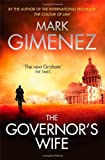 Mark Gimenez The Governor's Wife
