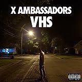 X Ambassadors Unsteady