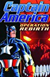 Operation Rebirth (Captain America)