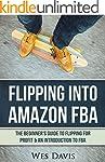 Flipping Into Amazon FBA: The Beginne...