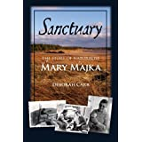 Sanctuary: The Story of Naturalist Mary Majkaby Deborah Carr