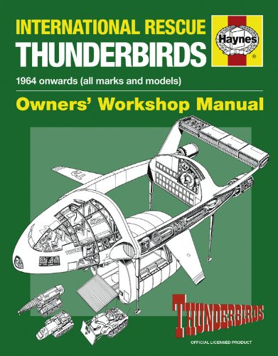 International Rescue Thunderbirds: 1964 Onwards (All Marks and Models) (Owners' Workshop Manual) (Model Mark compare prices)