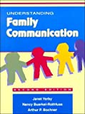 img - for Understanding Family Communication (2nd Edition) by Yerby, Janet, Buerkel-Rothfuss, Nancy, Bochner, Arthur P. (1994) Paperback book / textbook / text book