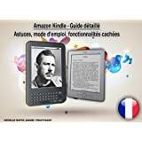 Kindle - Guide dtaill. Astuces, mode d&#39;emploi, fonctionnalits cachespar Armelle Rapin