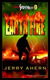 Earth Fire (The Survivalist Book 9)