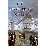 The Don Quixote Girls ~ Karlene Conroy