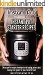 Instant Pot Starter Recipes: 30 Insta...