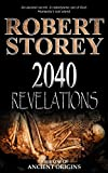 2040: Revelations (Ancient Origins)