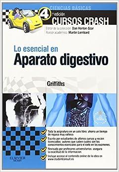 Lo esencial en aparato digestivo + StudentConsult en espanol (Spanish