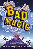 Bad Magic (The Bad Books)