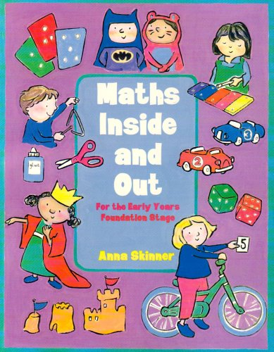 Maths Inside and Out: For the Early Years Foundation Stage